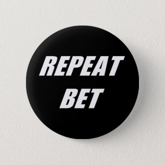 Repeat Bet Button