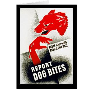 Report Dog Bites Greeting Card