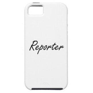 Reporter Artistic Job Design Tough iPhone 5 Case