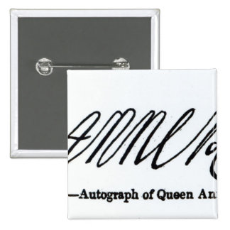 Reproduction of the signature of Queen Anne 15 Cm Square Badge