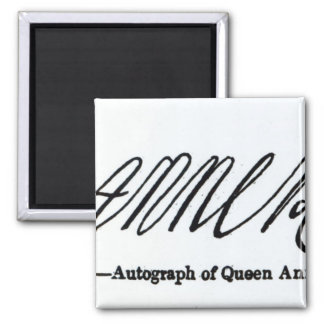 Reproduction of the signature of Queen Anne Square Magnet