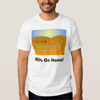 REPs - Go Home! Tshirt