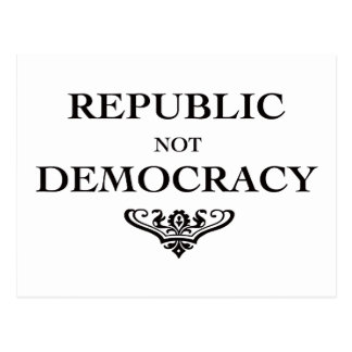 Republic not Democracy Postcard