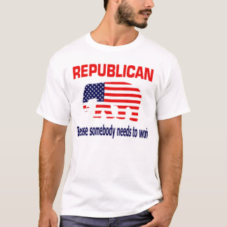 Republican - Because somebody needs to work T-Shirt