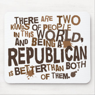 Republican Gift (Funny) Mouse Pad