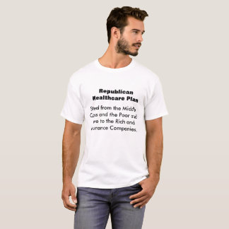 Republican Healthcare T-Shirt