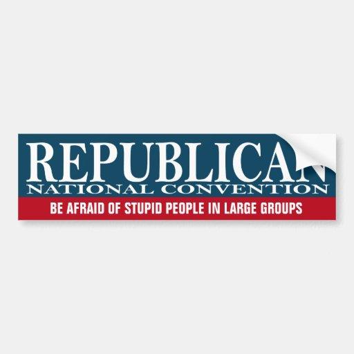 Republican National Convention - Funny Stuff Bumper Sticker