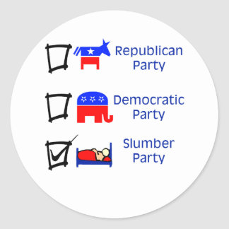 Republican Party, Democratic Party, Slumber Party Round Sticker