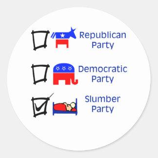 Republican Party, Democratic Party, Slumber Party Round Sticker