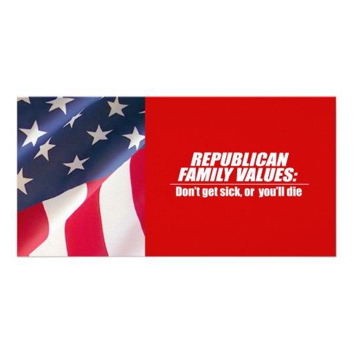 Republican Values - Don't get sick Photo Cards