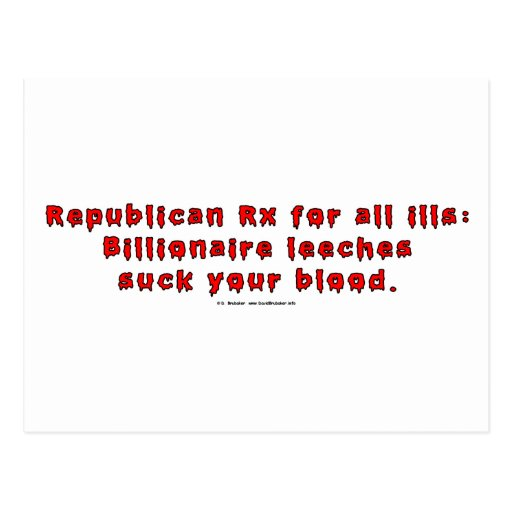RepublicanLeeches Post Cards