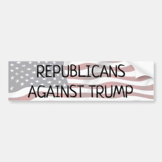 Republicans Against Trump, Country Before Party Bumper Sticker
