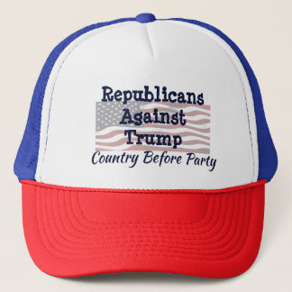 Republicans Against Trump, Country Before Party Trucker Hat