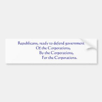 Republicans... Bumper Sticker