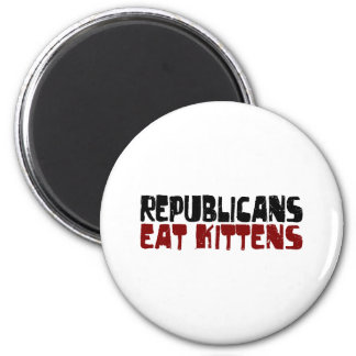 Republicans Eat Kittens 6 Cm Round Magnet