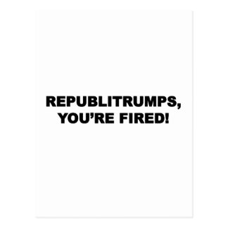 Republitrumps, You're Fired Postcard