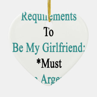 Requirements To Be My Girlfriend Must Love Argenti Christmas Tree Ornaments