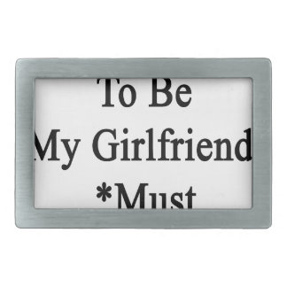 Requirements To Be My Girlfriend Must Love Cows Rectangular Belt Buckle