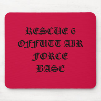 RESCUE 6 OFFUTT AIR FORCE BASE MOUSE PADS