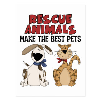 Rescue Animals Make The Best Pets Postcards