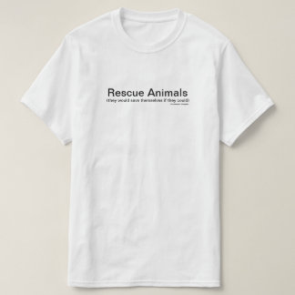 Rescue Animals. T-Shirt
