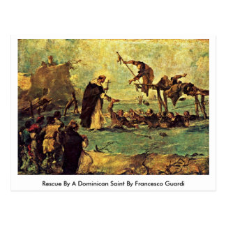 Rescue By A Dominican Saint By Francesco Guardi Postcard