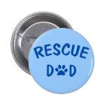 Rescue Dad Button