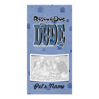 Rescue Dog DUDE Photo Card Template