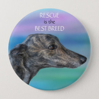 Rescue is the Best Breed 10 Cm Round Badge