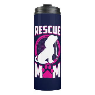 Rescue Mom Dog Rescue Thermal Tumbler