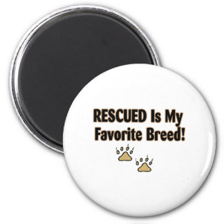 Rescued Is My Favorite Breed Magnets