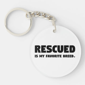 Rescued is my Favorite Breed Single-Sided Round Acrylic Key Ring