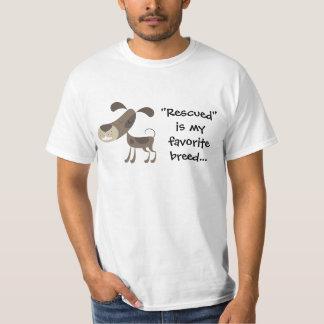 """""""Rescued"""" is my favorite breed tee"""