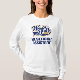 Research Assistant Gift (Worlds Best) T-Shirt