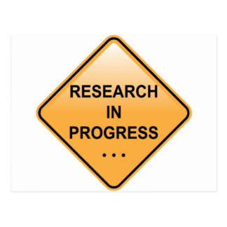 Research In progress Sign Postcard