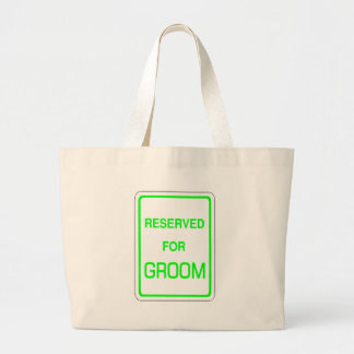 Reserved For Groom Tote Bag