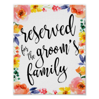 Reserved for Groom's Family 8x10 Floral Sign Poster