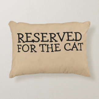 Reserved For The Cat Decorative Cushion