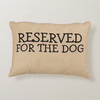 Reserved For The Dog Decorative Cushion