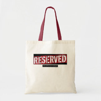 reserved budget tote bag