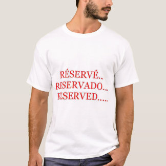 Reserved until.... T-Shirt
