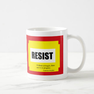 Resist, a quote from Frederick Douglas Coffee Mug