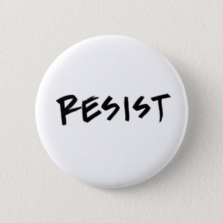 Resist Button, Standard Size, choose your color 6 Cm Round Badge