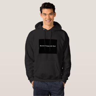 Resist Corporate Evil Mens Hoodie