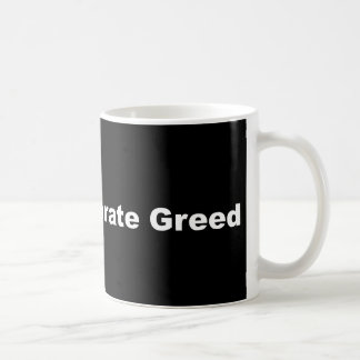 Resist Corporate greed coffee cup