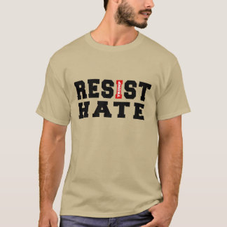 Resist Hate Typography Design T-Shirt