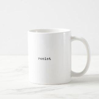Resist Inspirational Novelty Coffee Mug
