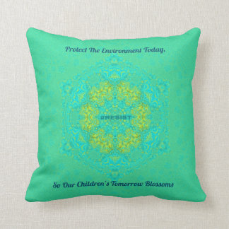 #Resist Protect Environment Artistic Green Mandala Cushion