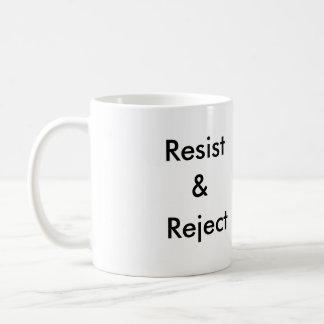 Resist & Reject mug