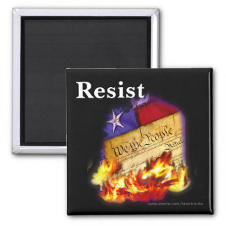 Resist Republicans Destroying the Constitution Square Magnet